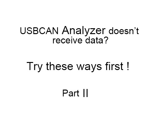 When USBCAN Analyzer don't receive data II