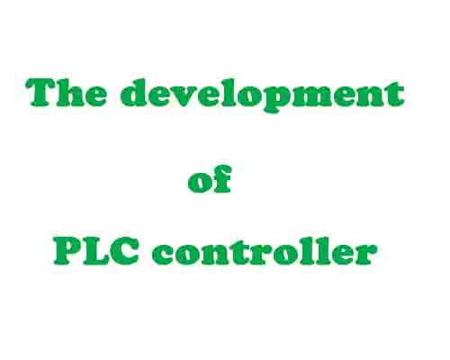 The development of PLC controller