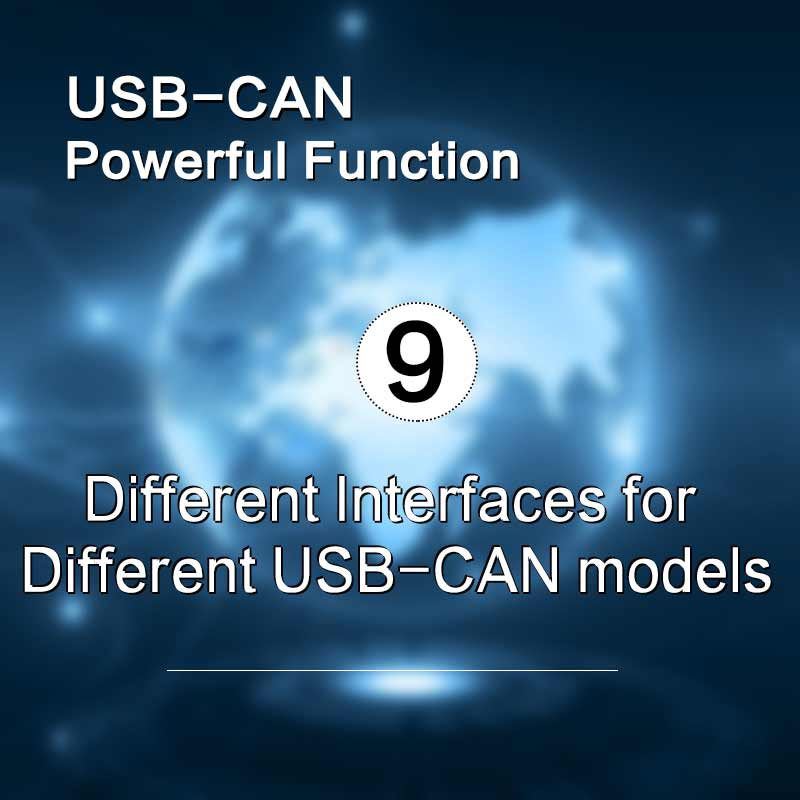 Different Interfaces for Different USB-CAN models